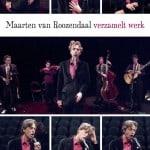 Maarten van Roozendaal – Verzameld werk