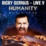 Ricky Gervais – Humanity (Support Doc Brown)